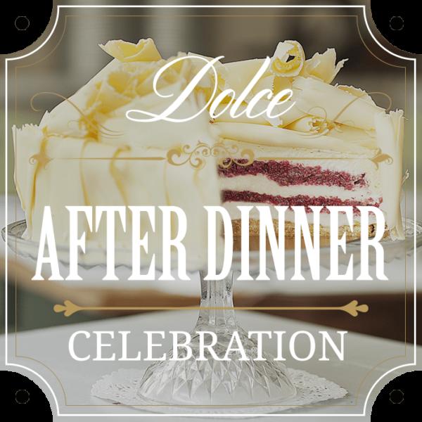 after-dinner-CELEBRATION